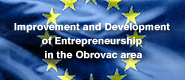 Improvement and Development of Entrepreneurship in the Obrovac area